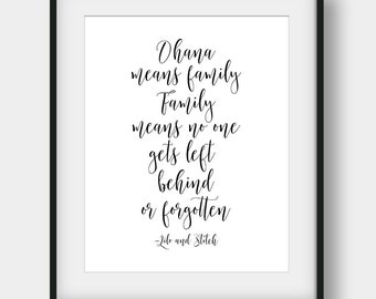 50% OFF Ohana Means Family And Family Means No One Gets Left Behind, Lilo And Stitch Quote, Disney Quote, Kids Room Decor, Calligraphy Print