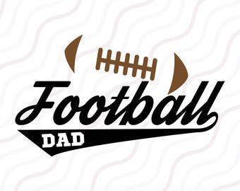Football Dad SVG, Football svg, Dad svg, Father Day SVG Cut table Design,svg,dxf,png Use With Silhouette Studio & Cricut_Instant Download