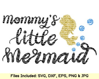 Mommy's Little Mermaid Svg CUT FILES, Svg files for Cricut Silhouette svg design, new baby svg, shirt mug sign Vector File, Instant Download