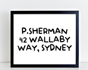 P Sherman 42 Wallaby Way Sydney, dory, digital printable, quote printable, quote, movie quotes