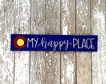 "Colorado ""My Happy Place"" Hand Painted Wood Sign"