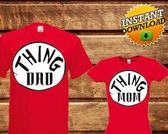 Set Thing Mom Thing Dad Iron On Transfer Shirt,Printable Thing Mom Thing Dad T-shirt,Dr. Seuss iron on transfer,Thing Family Set iron on-DIY
