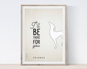 f.r.i.e.n.d.s Print, I'll Be There For You Print, Friends TV Show Gifts, Dog Statue Friends, Friends TV Show Print, Chandler, Printable Art
