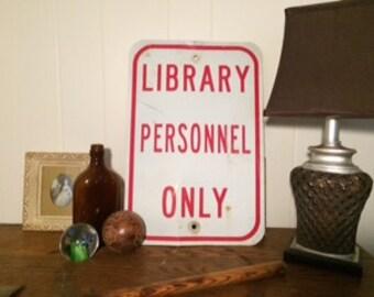 Rustic Vintage Metal Library Sign