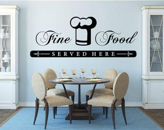 Fine Food Served Here Kitchen Vinyl Wall Quote