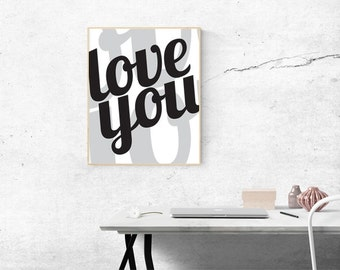 Love You print - Nursery art - Master Bedroom print - Nursery print - Bedroom Art - Love You print - Wall art - Digital download printable