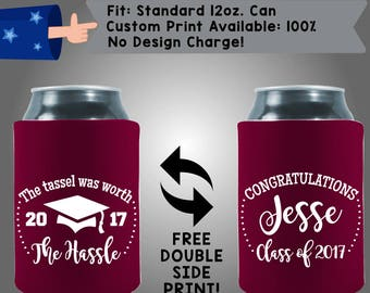 The Tassel Was Worth the Hassle Congratulations Graduation #2017 Collapsible Fabric Can Cooler Double Side Print (Grad6)