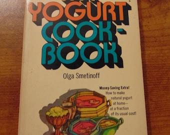 The Yogurt Cookbook  , Olga Smetinoff , 1971 , How to Make Yogurt
