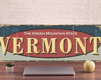 Vermont Signs, Vermont Signs-Vintage style, Vermont Sign, Vermont Decor, Vermont Art Prints, Vermont Metal Sign, metal wall art, metal art
