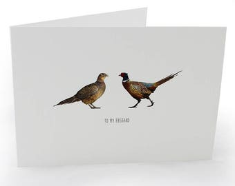 A6 Greetings Card With Envelope - To My Husband. Female & Male Countryside Pheasants. Blank Inside