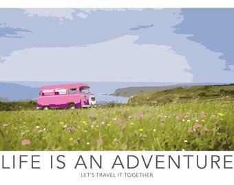 Life is an Adventure Poster UNFRAMED