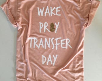 Wake Pray Transfer Day/ IVF/ IVF Transfer/ IVF Support l/ Transfer Day