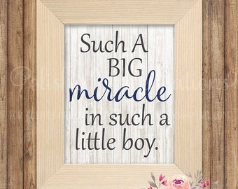 Such A Big Miracle In Such A Little Boy / Nursery Decor / Printable / Instant Download / Rustic Baby Shower / Print Gift / Bedroom Wall Art