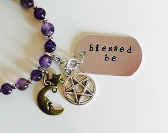 Wiccan inspiration Blessed Be bracelet