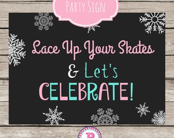 Ice Skating Party Sign Aqua Pink Lace up Your Skates Snowflakes Winter