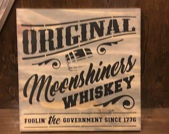 Original Moonshine Whiskey Rustic Sign