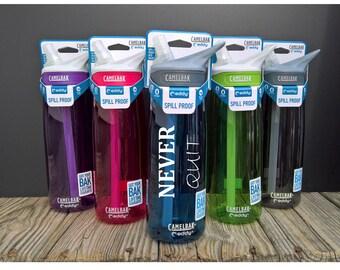 Motivational Water ~ Motivational Bottle ~ Workout Bottle ~ Fitness Water Bottle ~ Gym Bottle ~ Camelbak Bottle ~ Custom Camelbak
