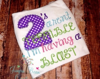 Terrble twos, twos aren't terrible, girls two shirt, 2nd birthday