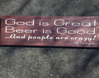 God is great beer is good people are crazy home decor sign
