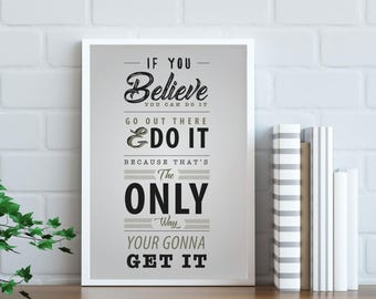"""Home Wall Art """"If you believe you can do it"""""""
