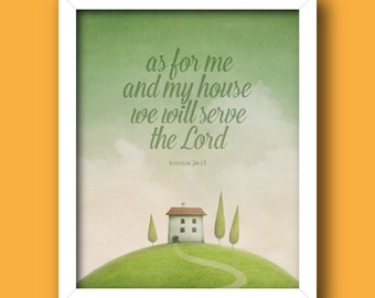 Christian Wall Art PRINTABLE – As For Me and My House We Will Serve the Lord – Joshua 24:15 *INSTANT DOWNLOAD*