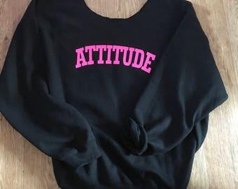Attitude Sweatshirt, Hoodie , Hand Transferred , Unique design , S-XXL  Ladies Sweatshirt, Ladies Hoodie, Sweatshirt
