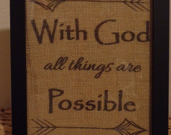 With God All Things Are Possible Burlap Print