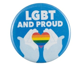 "LGBT and Proud 1.25"" Button Pin"