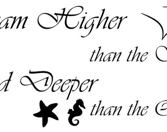 Dream Higher and Deeper Wall Decal