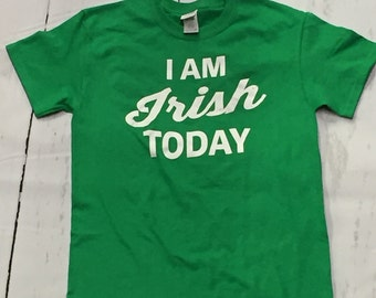 I Am Irish Today