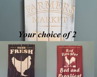 Rustic Signs Choice of 2