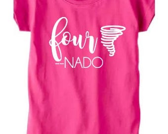 Fournado girls shirt, birthday shirt, 4th birthday, four years old, four year old birthday shirt girl, tornado shirt, tornado kid, tornado