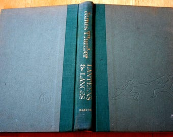 james thurber  lanterns and lances by james thurber harper brothers publishers 1960 copyrighted
