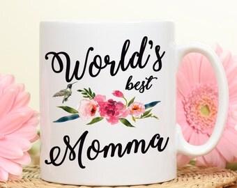 Worlds best momma, Best Momma mug, gift for Momma, Mother's day gift, Momma gift, mom gift mug, best mom mug, gift for mother, momma gift,