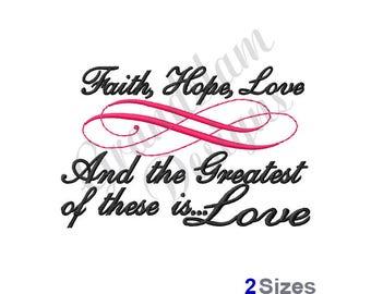 Faith Hope & Love - Machine Embroidery Design
