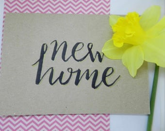 New Home Hand Lettered Card
