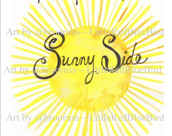 Keep On The sunny Side, Sunbeams, Watercolor, Wall art, Inspirational, Print
