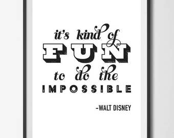 Instant Download, Printable Art, Walt Disney Quote, Minimalist Art, Black and White, Typography Print, Decor, Modern Art , Fun, Impossible