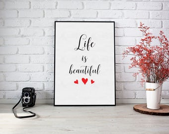 Life is beautiful- 8x10 Art Print, Inspirational Print, Hello Darling, Printable Art, Typography, Home Decor