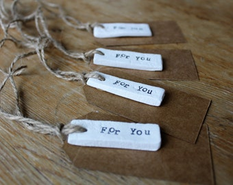 Clay | gift tags-for you