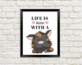 """Life is Better with a Cat Style 4 - In 2 Sizes -nDigital Instant Download - Size 5"""" x 7"""" & 8"""" x 10"""" Art Print - for Kitty Cat Lovers"""