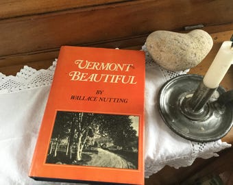 Vermont Beautiful by Wallace Nutting