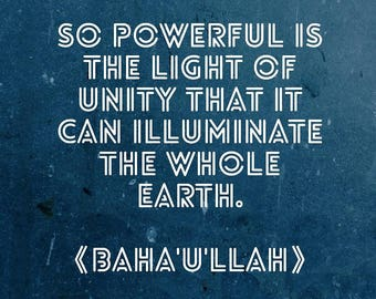So powerful is the light of unity... Bahá'í Postcard