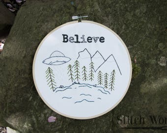 Believe Hoop - Aliens - Woods - Hoop Art - Hand Embroidery - Home Decor - 8in Hoop