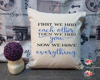 We had Everything-Custom Canvas Pillow-Burlap Pillow-Custom Decorative Pillow-Throw Pillow-Occasion- Pillow Cover With Insert-Rustic Pillow