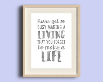 Never Get So Busy Foil Print, Handmade, A4/A5 Print, Gold Silver Copper Foil, Wall Art, Desk Decor, Typographic Sign