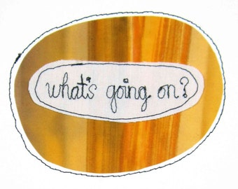 Greeting Card Blank Stitched Text Sewn Thread Communication Clarification Update In Touch What's New Happening Going On Orange Golden Yellow