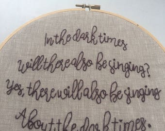 Will there be singing? - hand embroidered Bertolt Brecht wall hanging