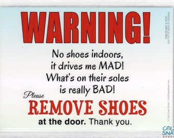 """REMOVE YOUR SHOES 5"""" x 7"""" Door Sign, Germs Drive Me Mad - Funny Take Off Your Shoes Sign"""