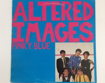 Altered Images Pinky Blue LP [1982]